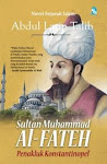 Sultan Muhammad Al Fateh