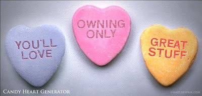 candy hearts: You'll love owning only great stuff!