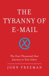 book cover, The Tyranny of E-mail