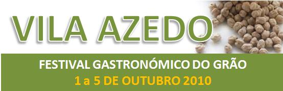 Festival Gastronomico do Grao - Vila Azedo
