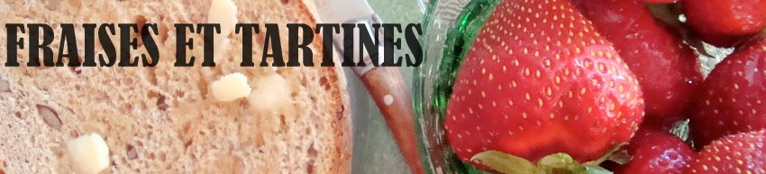Fraises et Tartines