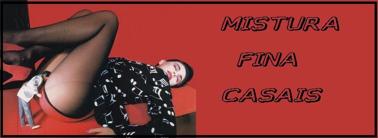 MISTURA FINA CASAIS