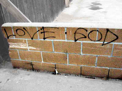 Love God graffiti - someone's idea of preaching on an alley wall in Long Beach
