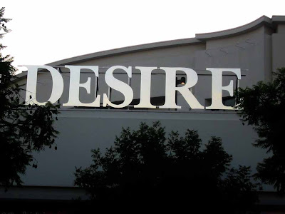 Desire, it's a store in Pasadena - I guess they only carry things you want a lot