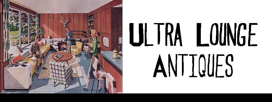 Ultra Lounge Antiques