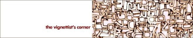the vignettist's corner