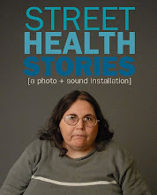 Street Health Stories, Raising Awareness about Homelessness, Filmmaking as Voice