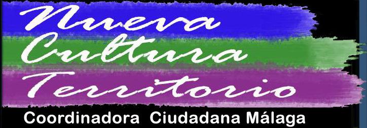 Nueva Cultura del Territorio. Coordinadora Ciudadana de Málaga
