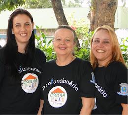 TUTORAS: Profuncionário: Valéria, Maria Auxiliadora e Ivina