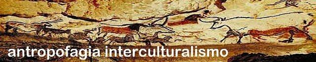 antropofagia-interculturalismo