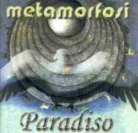 Metamorfosi: Paradiso