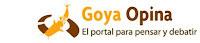 GOYA OPINA