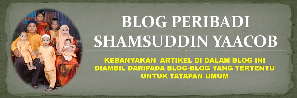 Blog Peribadi Shamsuddin Bin Yaacob