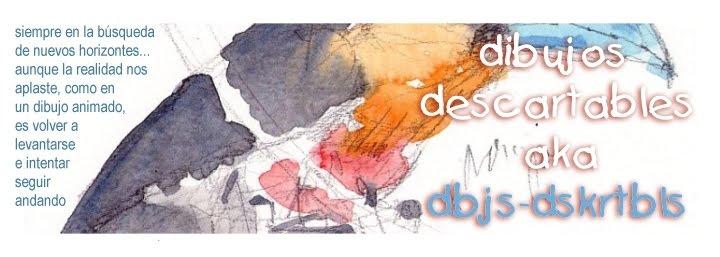 dibujos descartables aka dbjs-dskrtbls