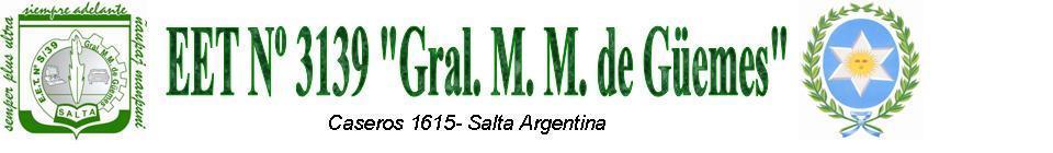 "EET Nº 3139 ""Gral M. M. de Güemes"""