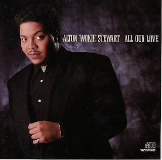 ALTON ''WOKIE'' STEWART - ALL OUR LOVE (1989)