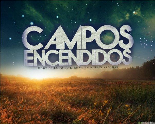 CAMPOS ENCENDIDOS