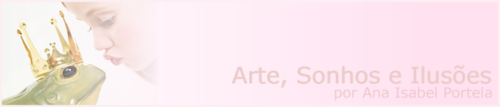 Arte, Sonhos e Ilusões