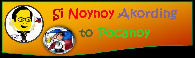 Si Noynoy  Akording to Pocanoy