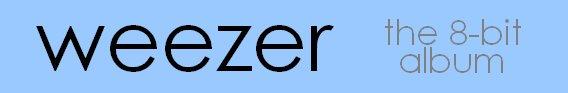 Weezer - The 8-bit Album