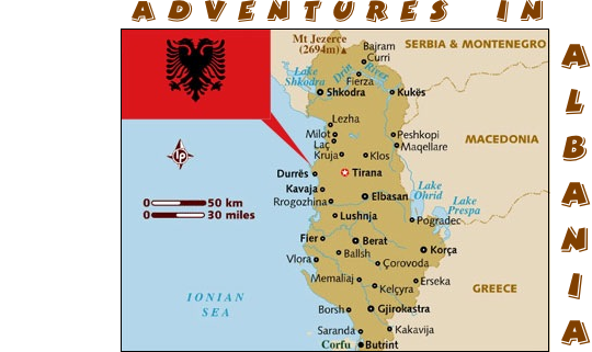 Adventures in Albania