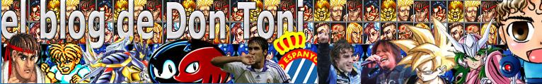DON TONI'S BLOG - El Blog de Tonichan -