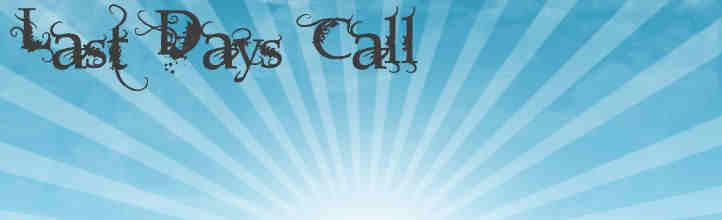 Last Days Call