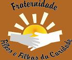 Fraternidade Católica Filhos e Filhas da Caridade.