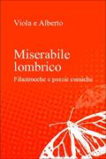 Il miserabile lombrico! Le filatrocche di Viola in un volume di vera carta