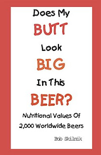Does My Butt Look Big in this Beer?