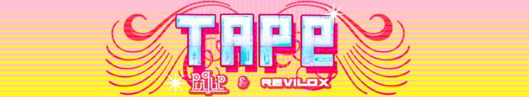 TAPE por: Pulque y Revilox