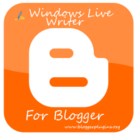 Windows live Writer For Blogger