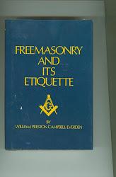 FREEMASONRY & ITS ETIQUETTE