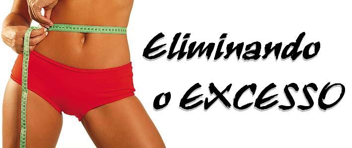 ELIMINANDO O EXCESSO