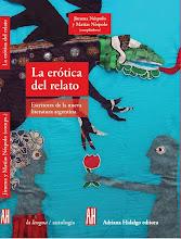 La erótica del relato. Escritores de la nueva literatura argentina
