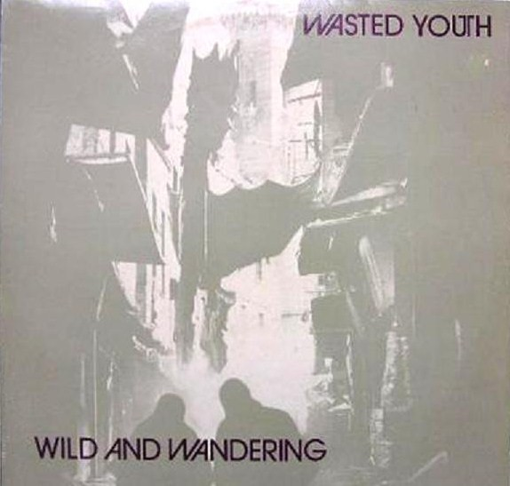 [wasted+youth]