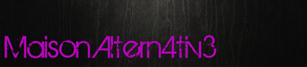 Maison Altern4tiv3 - Goth