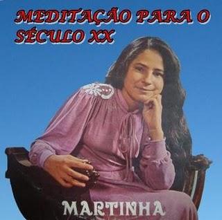 Martinha - Medita��o para o s�culo XX