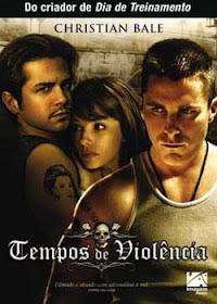 Download Filme Tempos de Violência (Dublado)