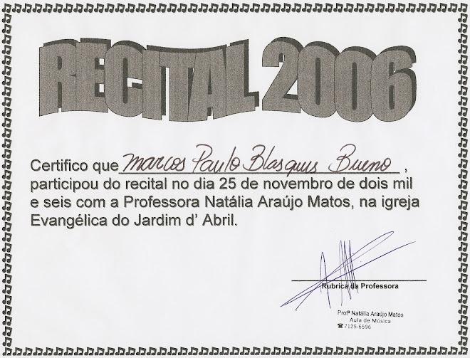 RECITAL 2006 Natália Araújo Matos
