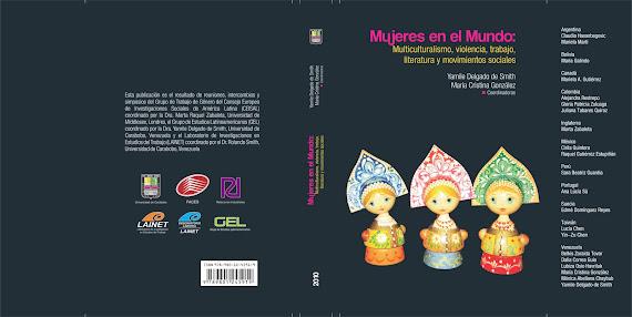 MUJERES EN EL MUNDO: MULTICULTURALISMO, VIOLENCIA, TRABAJO, LITERATURA Y MOV. SOCIALES (2010)