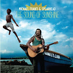 WHAT I'M HEARING - sound of sunshine, michael franti & spearhead