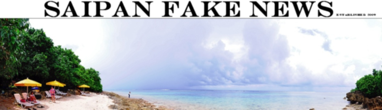 Saipan Fake News