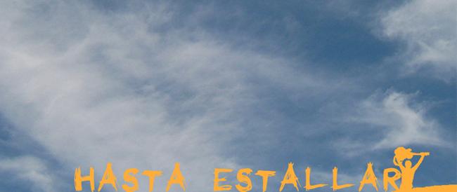 Hasta Estallar