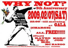 02/07/2009 WHY NOT? 5th Anniversary MIX ↓↓↓Clik & Download↓↓↓