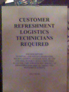 Sign reading customer refreshment logistics technicians required
