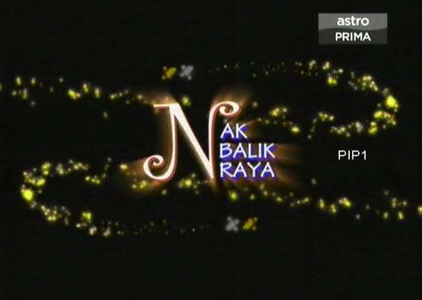 Nak Balik Raya SDTV 2010