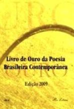 2009 - Livro de Ouro da Poesia Brasileira Contemporânea