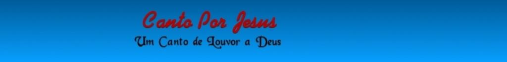 Canto Por Jesus