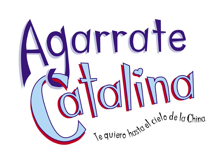 Agarrate Catalina ...